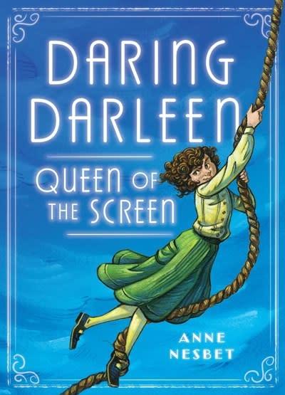 Candlewick Daring Darleen, Queen of the Screen