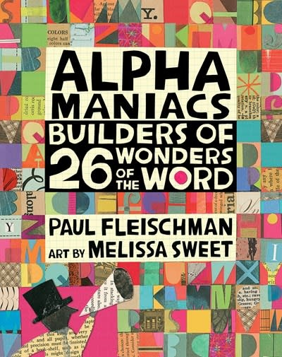 Candlewick Studio Alphamaniacs: Builders of 26 Wonders of the World