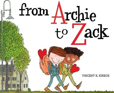 Abrams Books for Young Readers From Archie to Zack