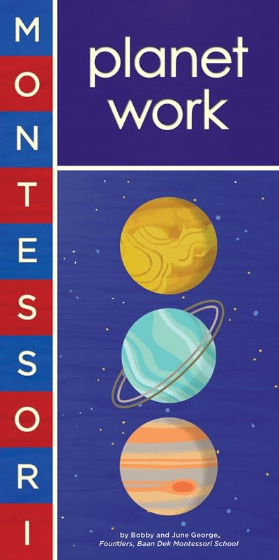 Abrams Appleseed Montessori: Planet Work