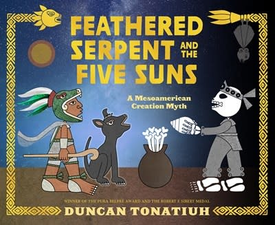 Abrams Books for Young Readers Feathered Serpent and the Five Suns