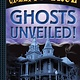 Abrams Books for Young Readers Ghosts Unveiled! (Creepy and True #2)