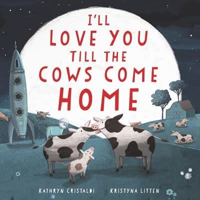 HarperFestival I'll Love You Till the Cows Come Home Board Book