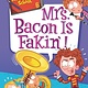 HarperCollins My Weirder-est School #6: Mrs. Bacon Is Fakin'!
