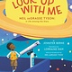 Katherine Tegen Books Look Up with Me: Neil DeGrasse Tyson,  A Life Among the Stars
