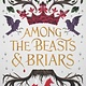 Balzer + Bray Among the Beasts & Briars