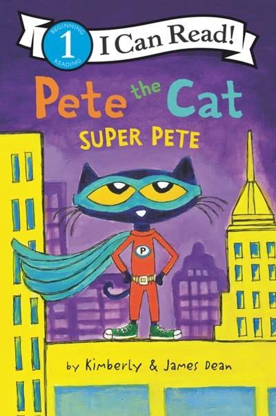 HarperCollins Pete the Cat: Super Pete (I Can Read!, Lvl 1)