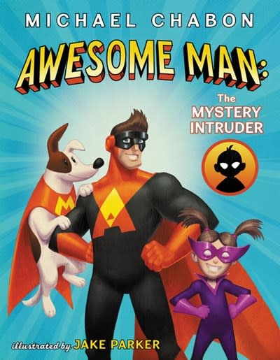 Quill Tree Books Awesome Man: The Mystery Intruder