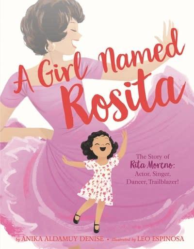 HarperCollins A Girl Named Rosita: Actor, Singer, Dancer, Trailblazer [Rosita Moreno]