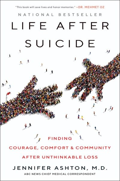 William Morrow Paperbacks Life After Suicide: Finding Courage, Comfort, & Community...