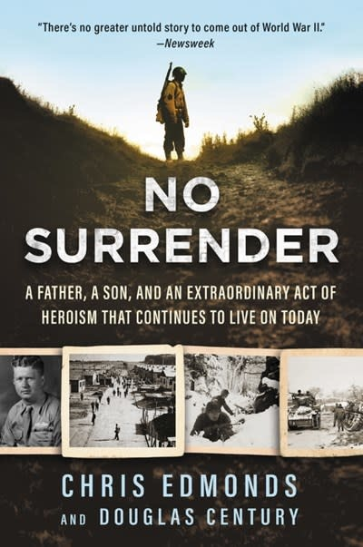 HarperOne No Surrender: A Father, a Son, & an Extraordinary Act of Heroism...