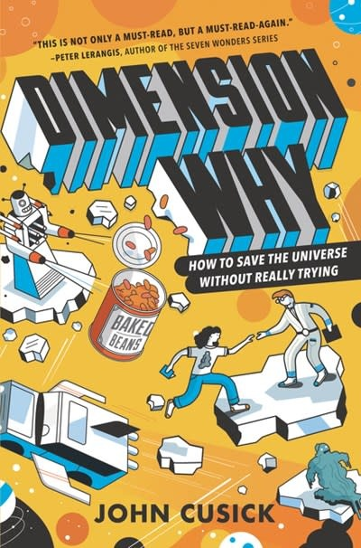 HarperCollins Dimension Why #1: How to Save the Universe Without Really Trying