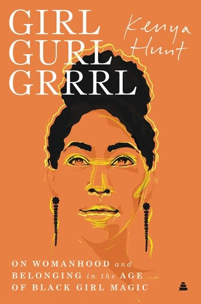 Amistad Girl Gurl Grrrl: On Womanhood & Belonging in the Age of Black Girl Magic