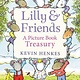 Greenwillow Books Lilly & Friends