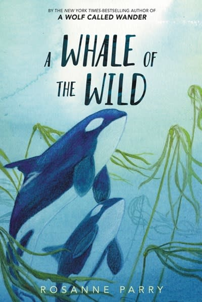 Greenwillow Books A Whale of the Wild
