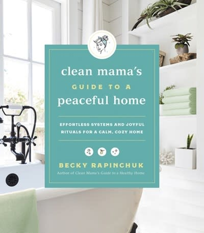 HarperOne Clean Mama's Guide to a Peaceful Home