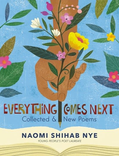 Greenwillow Books Everything Comes Next: Collected & New Poems