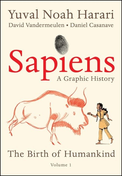 Harper Perennial Sapiens: A Graphic History: The Birth of Humankind, Vol. 1