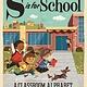 Gibbs Smith S Is for School: A Classroom Alphabet (Board Book)