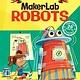 Gibbs Smith Little Leonardo's MakerLab - Robots