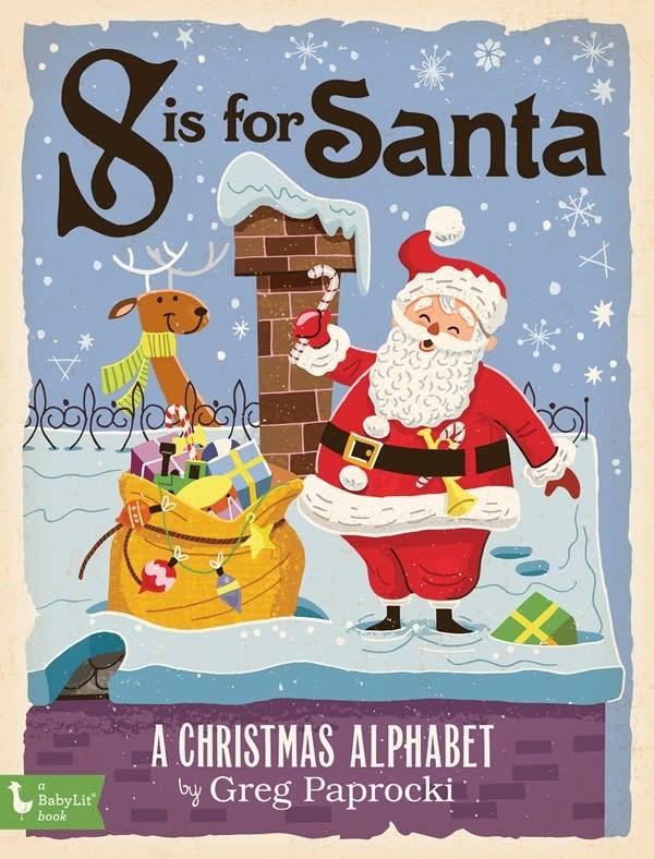Gibbs Smith S Is for Santa