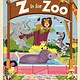 Gibbs Smith Z Is for Zoo (Board Book)