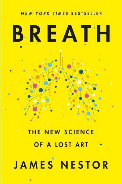 Riverhead Books Breath: The New Science of a Lost Art