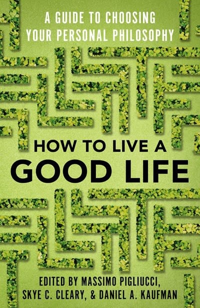 Vintage How to Live a Good Life: ...Choosing Your Personal Philosophy