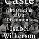 Random House Caste: The Origins of Our Discontents