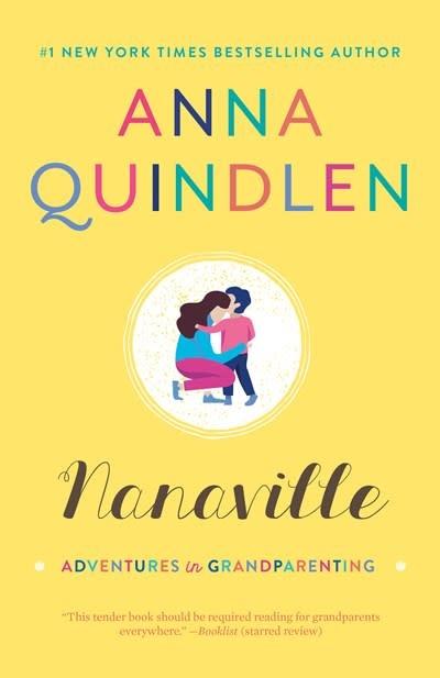 Random House Trade Paperbacks Nanaville: Adventures in Grandparenting