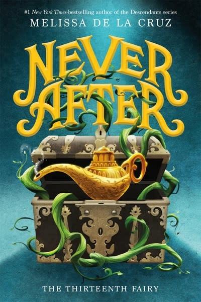 Roaring Brook Press Never After: The Thirteenth Fairy