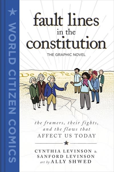 First Second Fault Lines in the Constitution: The Graphic Novel