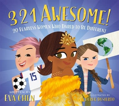 Feiwel & Friends 3 2 1 Awesome!: 20 Fearless Women Who Dared... (Board Book)
