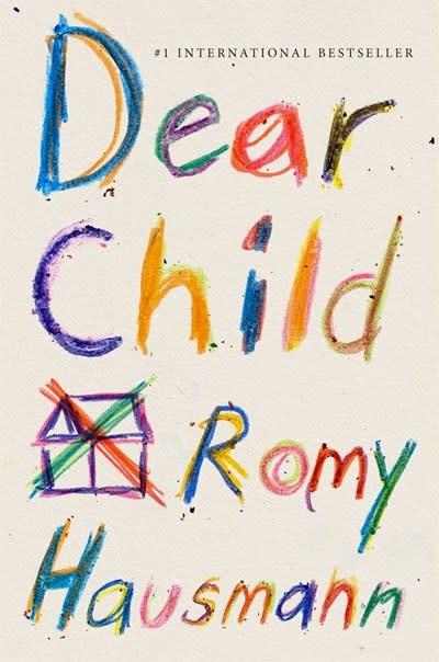 Flatiron Books Dear Child: A Novel