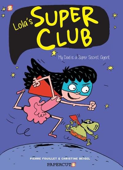 Papercutz Lola's Super Club #1