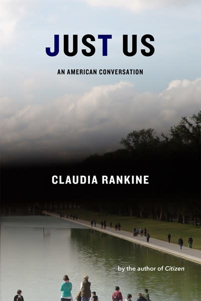 Graywolf Press Just Us: An American Conversation