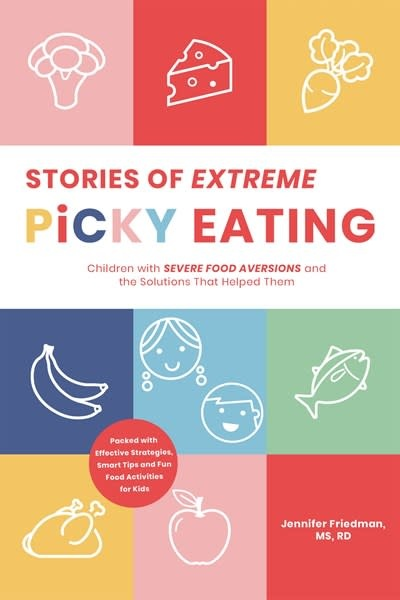 Page Street Publishing Stories of Extreme Picky Eating