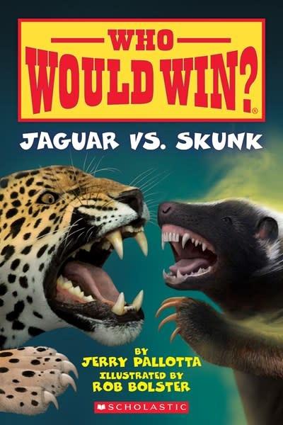 Scholastic Inc. Jaguar vs. Skunk (Who Would Win?)