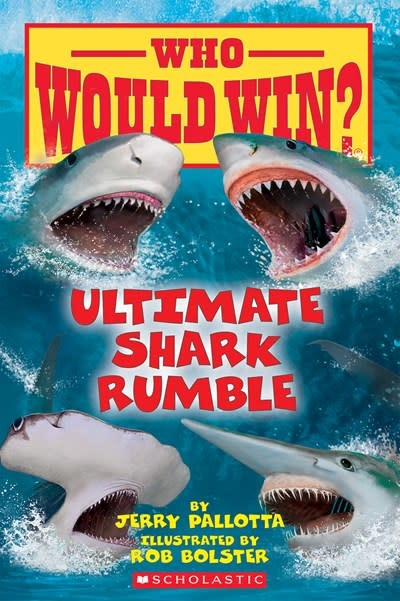 Scholastic Inc. Ultimate Shark Rumble (Who Would Win?)