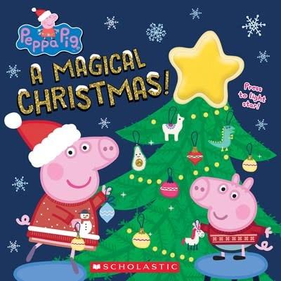 Scholastic Inc. A Magical Christmas! (Peppa Pig)