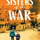 Scholastic Focus Sisters of the War: Two Remarkable True Stories of Survival and Hope in Syria (Scholastic Focus)