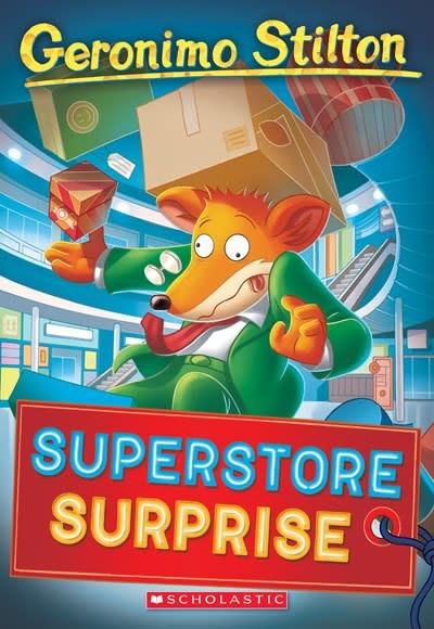 Scholastic Paperbacks Superstore Surprise (Geronimo Stilton #76)