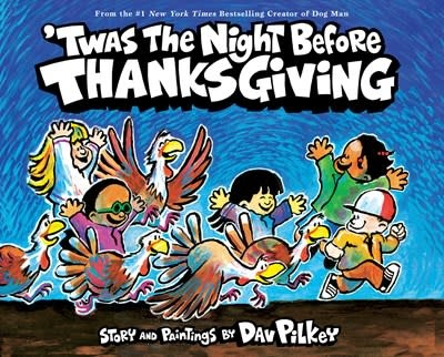 Scholastic Inc. 'Twas the Night Before Thanksgiving
