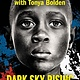 Scholastic Focus Dark Sky Rising: Reconstruction and the Dawn of Jim Crow