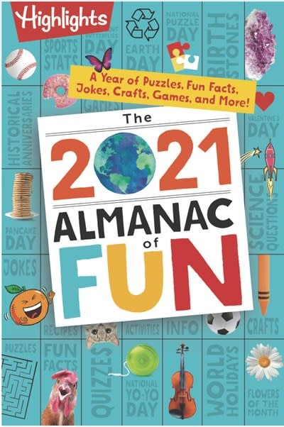 Highlights Press Highlights 2021 Almanac of Fun