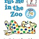 Random House Books for Young Readers Put Me in the Zoo
