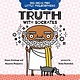 G.P. Putnam's Sons Books for Young Readers Big Ideas for Little Philosophers: Truth with Socrates