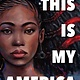 Random House Books for Young Readers This Is My America