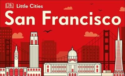 DK Children Little Cities: San Francisco