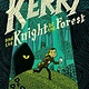 Random House Graphic Kerry and the Knight of the Forest